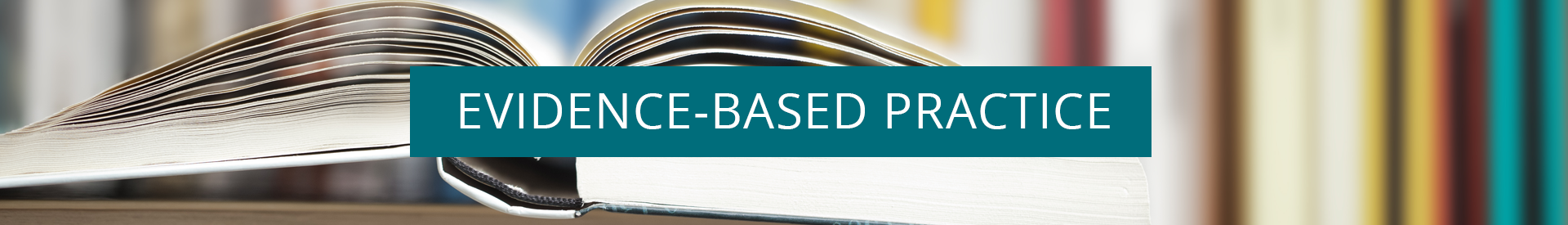 Evidence-Based Practice and Research